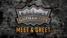 Gotham City Meet & Greet